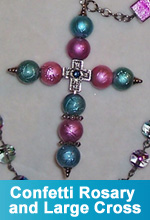 """Confetti"" Rosary and Large Cross"